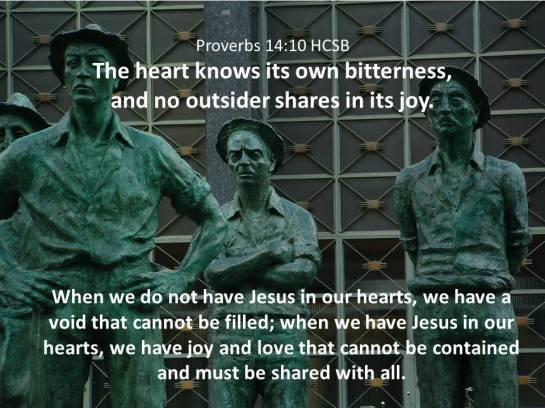 Proverbs 14.10