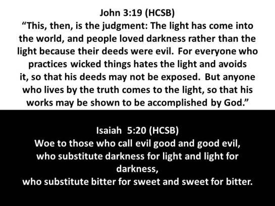John 3.19 - Isaiah 5.20